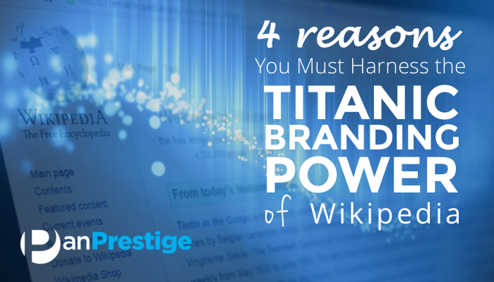 Harness the Titanic Branding Power of Wikipedia