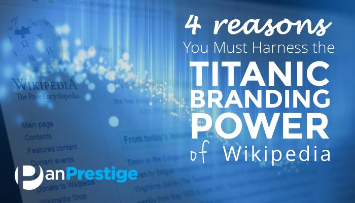 Harness the Titanic Branding Power of Wikipedia